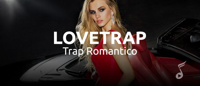 Playlist LoveTrap
