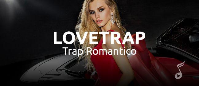 Playlist LoveTrap