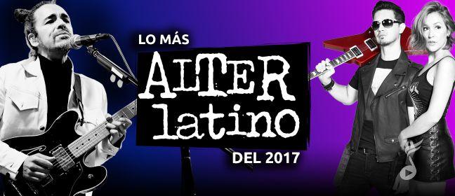 Playlist Lo Más AlterLatino Del 2017