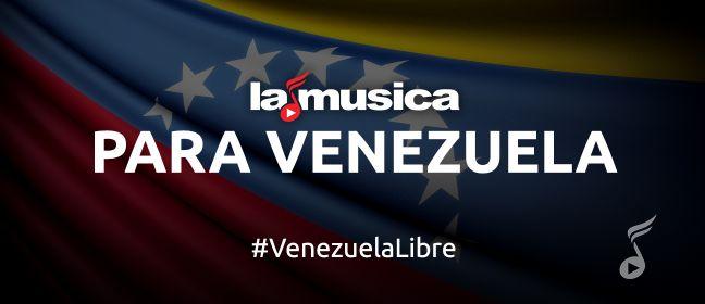 Playlist LaMusica Para Venezuela